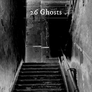 26 Ghosts